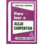 Para Leer A Alejo Carpentier X Jorge Oscar Pickenhayn