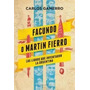 Facundo O Martin Fierro - Carlos Gamerro - Sudamericana
