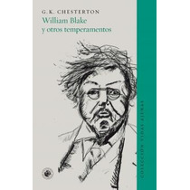 William Blake Y Otros Temperamentos. Chesterton G.k.