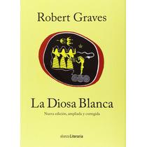 Robert Graves La Diosa Blanca Alianza Editorial Tapa Dura
