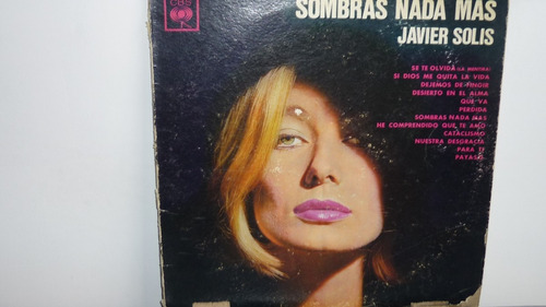 Lp Vinilo Javier Solis - Sombras Nada Mas