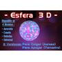Esfera Asteroide - 3 D - De 45 Cm Leds Rgb / Rayos Hi-power