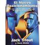 El Nuevo Posicionamiento, Jack Trout Y Steve Rivkin
