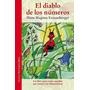 El Diablo De Los Números - Magnus Enzensberger - Ed. Siruela