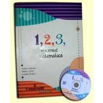 Libro: 1, 2, 3 ... Hacemos Matemáticas 1º Ciclo Con Cd Rom