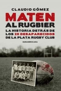 Maten Al Rugbier - Claudio Gomez