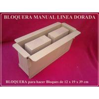 Bloquera Manual Linea Dorada ( En Chapa Reforzada)