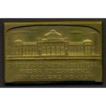 Medalla - Universidad Del Litoral Piedra Fundamental 1926