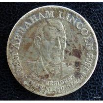 Abraham Lincol Medalla Bronce 16 Presidente De Eeuu