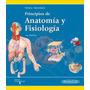 Tortora Principios De Anatomía Y Fisiología Novedad 2013