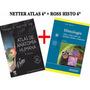 Netter Atlas Anatomia + Ross Histologia Combo...!!!