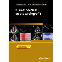 Nuevas Técnicas En Ecocardiografía - Cianciulli