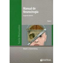 Manual De Neurocirugia 2º Ed. 2 Vol. - Greenberg