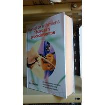 Manual De Enfermería - Técnicas Y Procedimientos -barcel