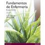 Fundamentos De Enfermeria Kozier & Erb 9ª Ed 2 Volumenes