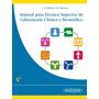 Manual Para Técnico Superior De Laboratorio Clínico Y Bioméd
