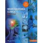Snell - Neuroanatomía Clinica