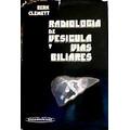 Radiología De Vesícula Y Vías Biliares.- Berk Clemett