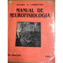 Manual De Neurofisiología. Cardinali. 5º Ed. 1993