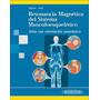 Resonancia Magnética Del Sistema Musculoesquelético - Moller