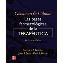 Farmacología Goodman Y Gilman Anillado Exelente Calidad Colo