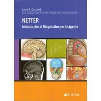 Netter, Introducción Al Diagnóstico Por Imágenes