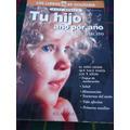 Tu Hijo Por Año Dr. Juan Mercado - Los Libros De Utilisima