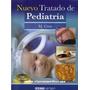 Nuevo Tratado De Pediatría Cruz (digital)