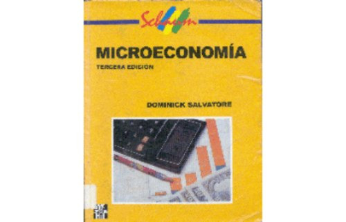 Microeconomía 3º Edición. Salvatore. Schaum. Mc Graw Hill