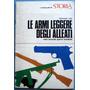 Catalogo Italiano De Armas De 2º Guerra Medidas + Modelos