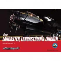Bibliografía :: Avro Lancaster, Lancastrian & Lincoln (ffaa)