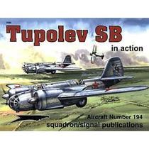 Bibliografía :: Tupolev Sb In Action :: Squadron Signal