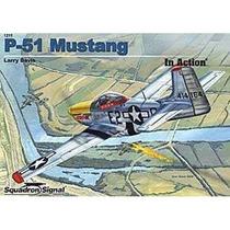 Bibliografía :: P-51 Mustang In Action :: Squadron Signal
