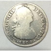 Moneda Potosí. 1 Real 1804. Pj. Carlos Iv. Plata