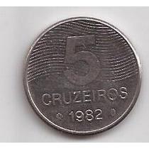 Brasil Moneda De 5 Cruzeiros Año 1982 !!!