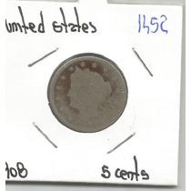 Estados Unidos Moneda 5 Centavos Liberty De 1908