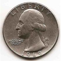 Moneda Estados Unidos 25 Cent.dolar Año1969 Buen Valor Catá.