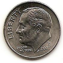 Moneda Estados Unidos De One 1 Dime 10 Centavos Año 2007p