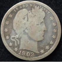 Eeuu - Barber Quarter Dollar De Plata 1902......... Blamanan