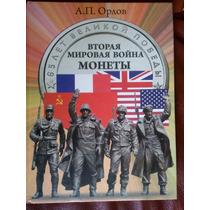 Segunda Guerra Mundial. Las Monedas / Album En Ruso. Orlov