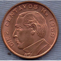 Mexico 10 Centavos 1959 * Benito Juarez *