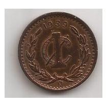 Mexico Moneda De 1 Centavo Año 1939 !!