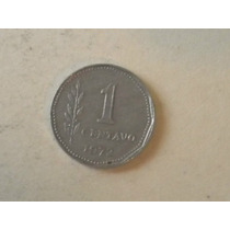 Moneda Argentina Antigua- 1 Centavo - Pesos Ley 18188