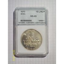 Israel 10 Liras 1970 Encapsulada Certificada Ms-63