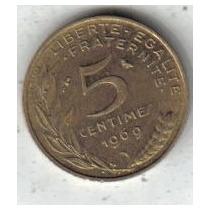 Francia Moneda De 5 Centimes Año 1969 !!!!