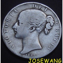 Crown, Moneda Antigua Gran Bretaña Del Año 1845 Plata