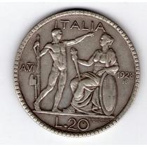 Italia 20 Liras De Plata Año 1928 V I Lictor , Muy Rara