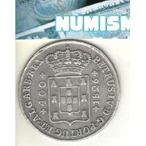 Portugal Escasa Moneda De 400 Reis De Plata 1826 Km 377 - Xf