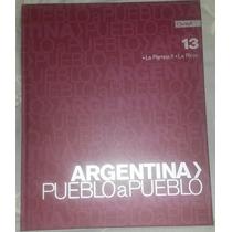Clarin Argentina Pueblo A Pueblo Tomo 13 Tapa Dura