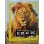 Libreriaweb Enciclopedia De Los Animales - National Geo.